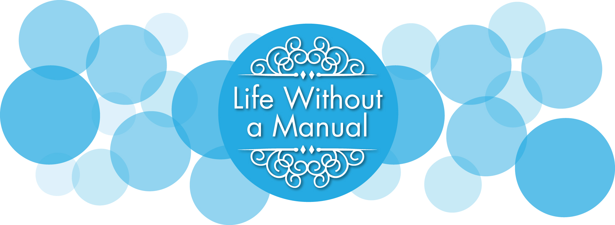 Life Without A Manual